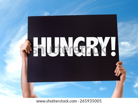 Hungry! card with sky background - stock photo