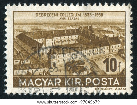 HUNGURY - CIRCA 1938: stamp printed by Hungury, shows College of Debrecen, circa 1938