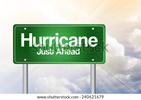 Hurricane Green Road Sign, Business Concept  - stock photo