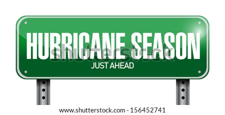 hurricane season just ahead road illustration design over a white background - stock photo