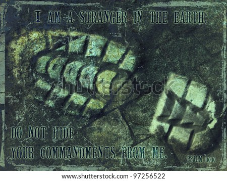 I am a stranger in the earth  Religious Grunge Background - stock photo