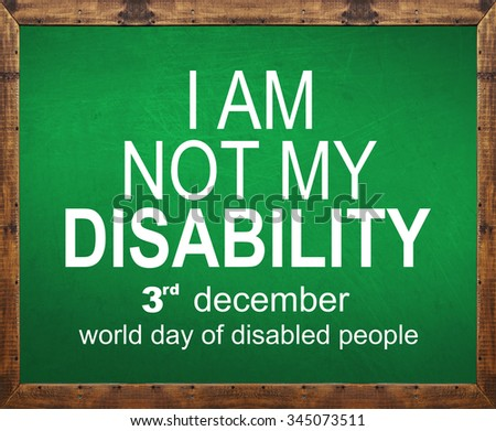 I am not my disability written on green blackboard