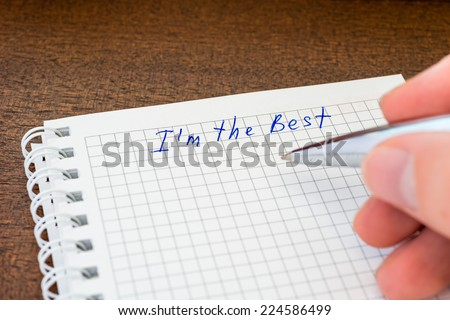 I am the best, sign in the notebook - stock photo