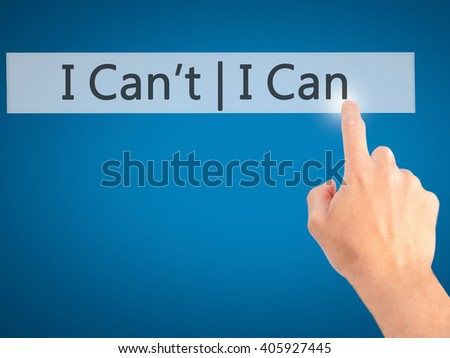 I Can I Can't - Hand pressing a button on blurred background concept . Business, technology, internet concept. Stock Photo - stock photo