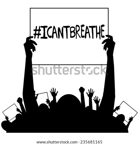 I can't breathe protest signs silhouette  - stock photo