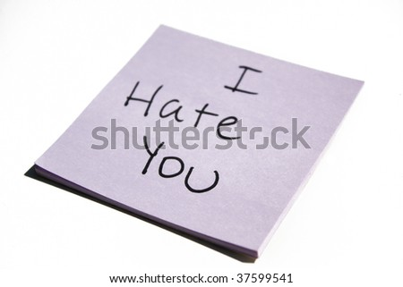 I Hate You on a post it note