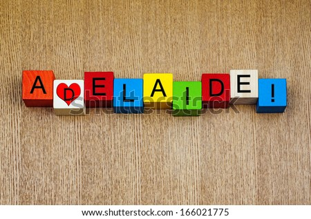 I Love Adelaide, Australia - sign series for place names, cities, travel and holidays  - stock photo