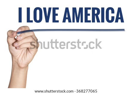 I Love America word write by man hand hold a pen on white background - stock photo
