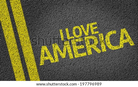 I Love America written on the road - stock photo