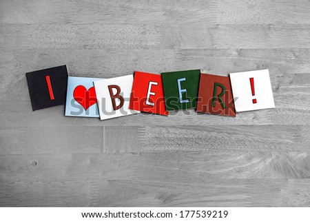 I Love Beer, sign series for beer drinking, ale and beer drinkers, with heart symbol. - stock photo