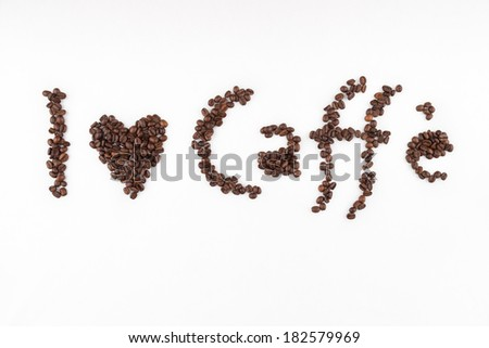 I love caffe title made of coffee beans - stock photo