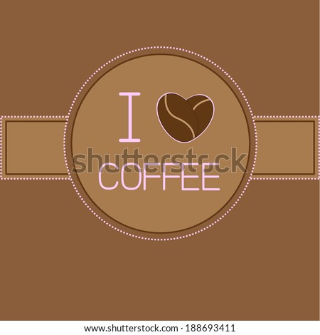 I love coffee card with coffee beans heart. Pink text. Rasterized copy - stock photo