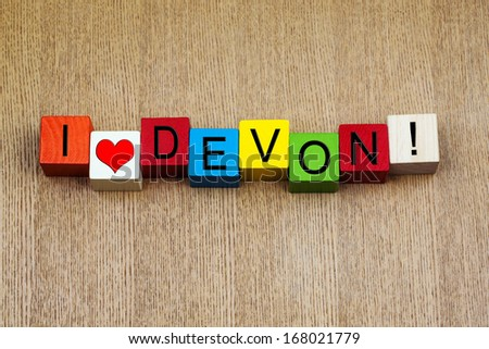 I Love Devon, England, UK, sign series for travel, holidays, English counties and place names. - stock photo