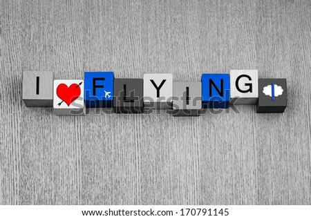 I Love Flying, sign for flight, aeroplanes, the sky and being airborne! In bright sky blue color. - stock photo
