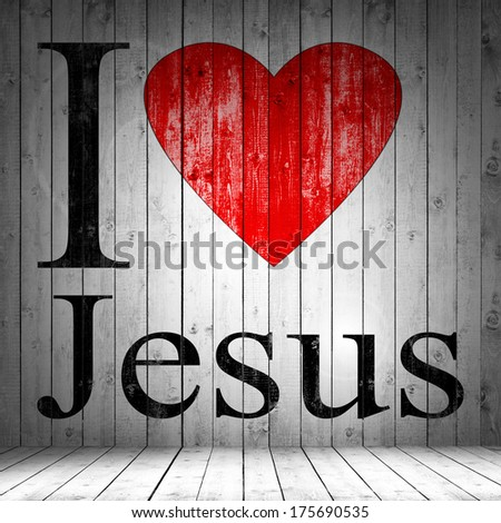 I love Jesus font heart and wood background - stock photo