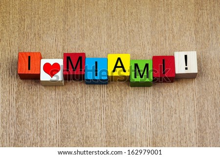 I Love Miami - sign series for travel destinations and holiday locations, Florida, USA. Miami, home to Port Miami, Freedom Tower, Miami Tower and the Miami Dolphins. - stock photo