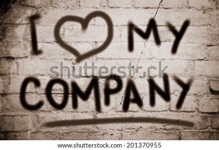 I Love My Company - stock photo
