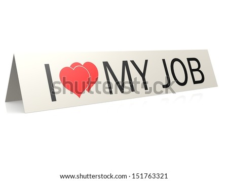 I love my job card - stock photo