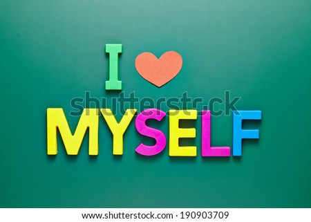 I love myself phrase on school blackboard - stock photo