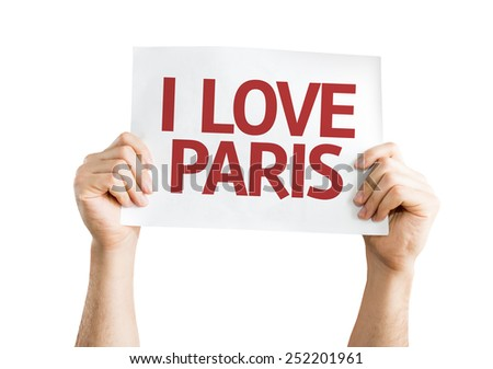 I Love Paris card isolated on white background - stock photo