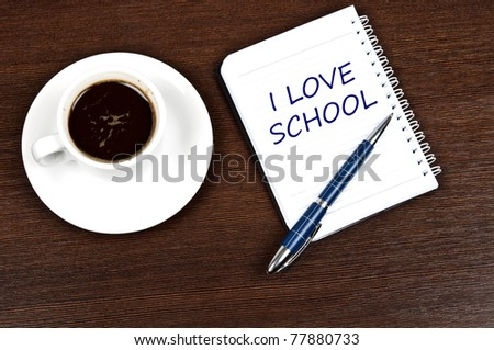 I love school message and coffee