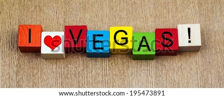 I Love Vegas, America - sign series for USA travel destinations and holiday resorts - Las Vegas. - stock photo