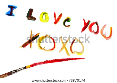 I love you and XOXO written with paint of different colors on a white background - stock photo