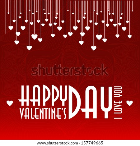 I love you, Happy Valentines Day - stock photo