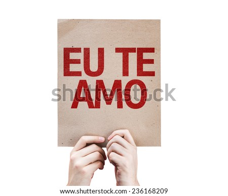 I Love You (In Portuguese) card isolated on white background - stock photo