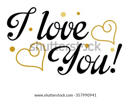 i love you / love / love letter / love background / love message / love text // love graphics / love art / valentines day - stock photo