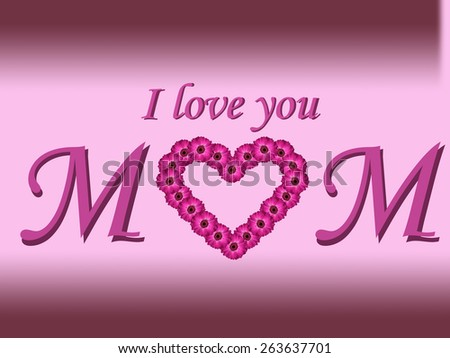 I love you mom text mother's day card with daisy heart and gradient background - stock photo
