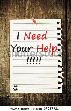 I Need Your Help - stock photo