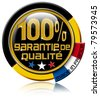 """Icon black and gold, marked """"100% garantie de qualité made in France"""" - stock photo"""