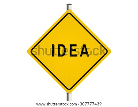 Idea. Road sign on the white background. Raster illustration.