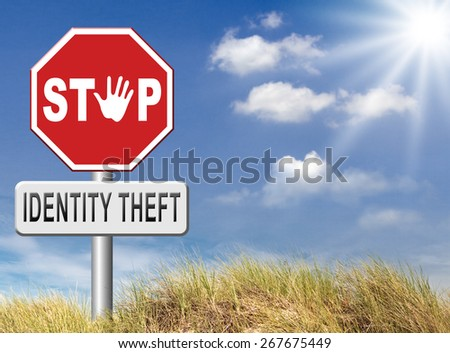 identity theft stop warning sign stealing ID online is an internet or cyber crime