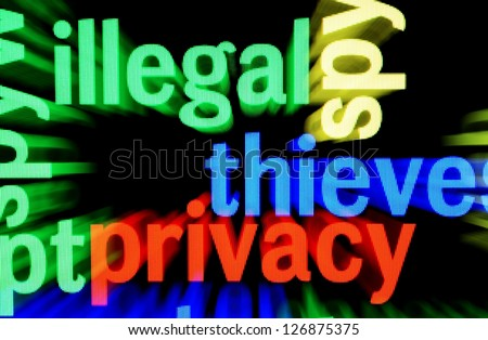 Illegal Privacy - stock photo