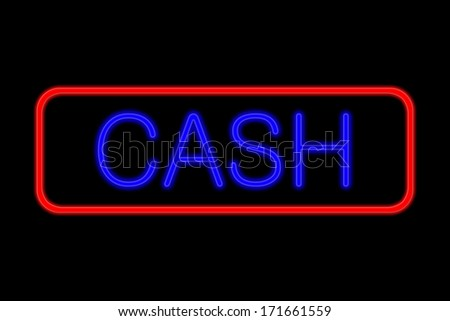 Illuminated Neon sign with blue Letters and red frame showing cash isolated on black background