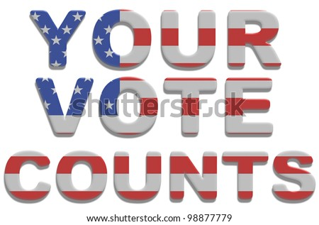 Illustrated text saying your vote counts with american flag texture - stock photo