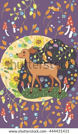Illustration - deer forest. Card, picture, drawing forest deer. On the background of flowers, mushrooms, berries