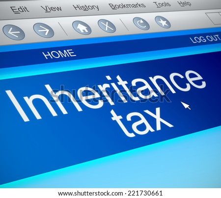 Illustration depicting a computer screen capture with an inheritance tax concept. - stock photo