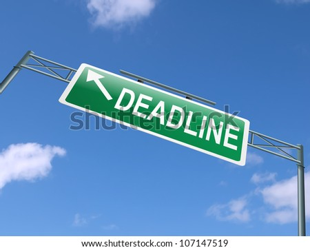 Illustration depicting a highway gantry sign with a deadline concept. Blue sky background.