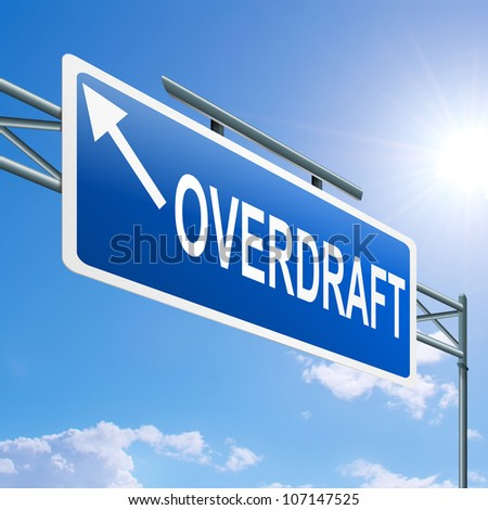 Illustration depicting a highway gantry sign with an overdraft concept. Blue sky background. - stock photo