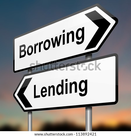 Illustration depicting a roadsign with a borrow or lend concept. Blurred dusk background. - stock photo
