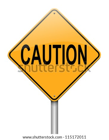 Illustration depicting a roadsign with a caution concept. White background. - stock photo