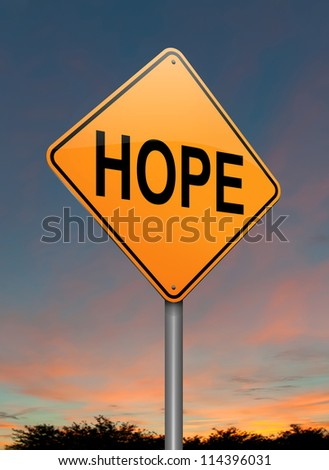 Illustration depicting a roadsign with a hope concept. Sunset background. - stock photo