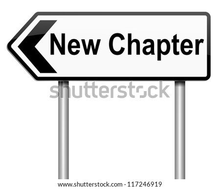 Illustration depicting a roadsign with a new chapter concept. White background. - stock photo