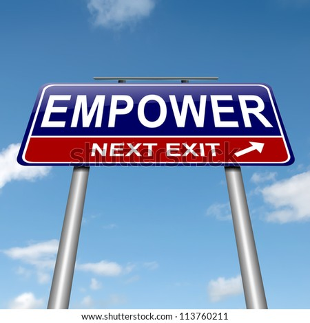Illustration depicting a roadsign with an empower concept. Sky background. - stock photo