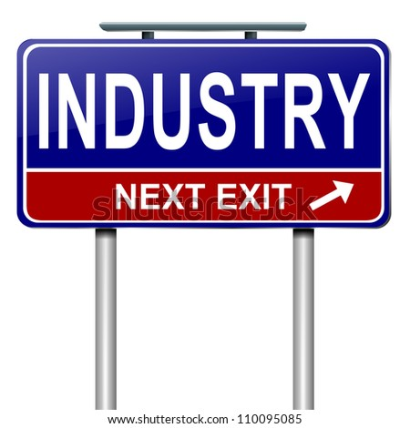 Illustration depicting a roadsign with an industry concept. White background.