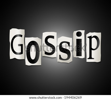 Illustration depicting a set of cut out printed letters arranged to form the word gossip.