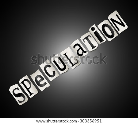 Illustration depicting a set of cut out printed letters arranged to form the word speculation. - stock photo